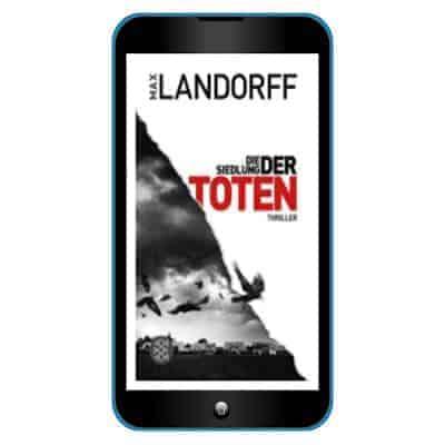 Max Landorff Die Siedlung der Toten
