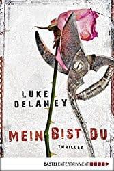 Luke Delaney Mein bist du