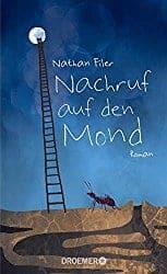 Nathan Filer Nachruf auf den Mond