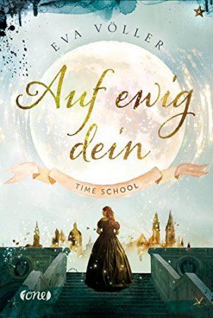 Eva Völler Auf ewig dein Time School