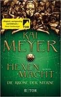 Kai Meyer Hexenmacht