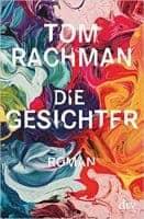 Tom Rachman Die Gesichter