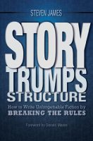 Story Trumps Structue