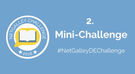 Mini Challenge #NetGalleyDEChallenge
