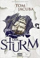 Tom Jacuba: Der Sturm