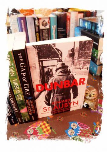 Edward St Aubyn: Dunbar / Dunbar und seine Töchter