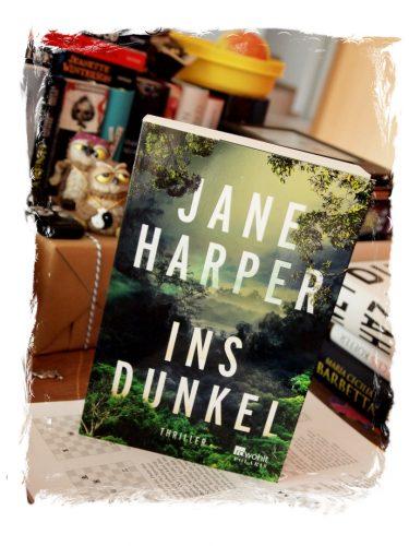 Jane Harper: Ins Dunkel