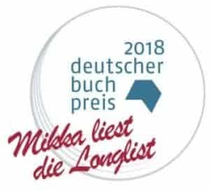 Deutscher Buchpreis 2018 Mikka liest die Longlist