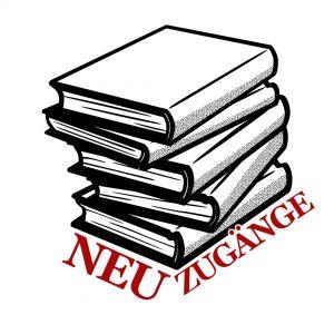 Neue Bücher Buchneuzugänge