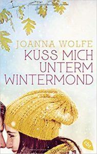 Joanna Wolfe Küss mich unterm Wintermond