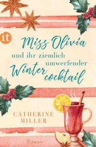 Catherine Miller Miss Olivia und ihr ziemlich umwerfender Wintercocktail