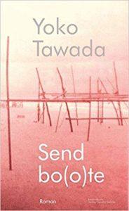Yoko Tawada Sendbo(o)te