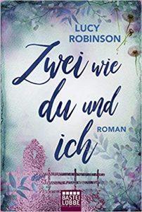 Lucy Robinson Zwei wie du und ich