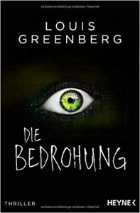 Louis Greenberg Die Bedrohung
