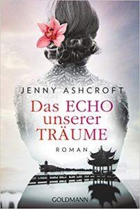 Jenny Ashcroft Das Echo unserer Träume