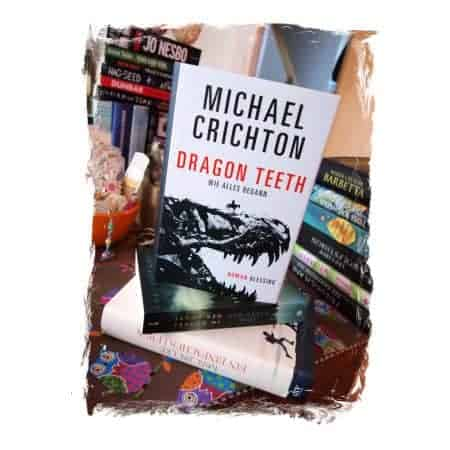 Michael Crichton Dragon Teeth