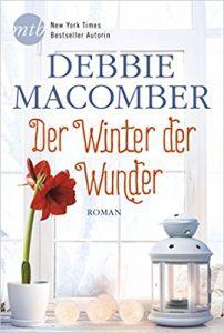 Debbie Macomber Der Winter der Wunder