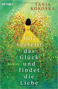 Tanja Kokoska Juli verteilt das Glück und findet die Liebe
