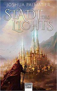Joshua Palmatier Stadt des Lichts
