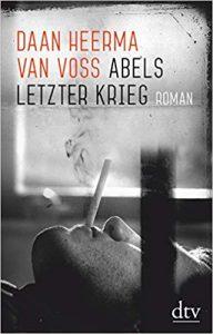 Daan Heerma van Voss Abels letzter Krieg