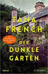 Tana French Der dunkle Garten