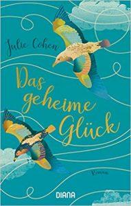 Julie Cohen Das geheime Glück