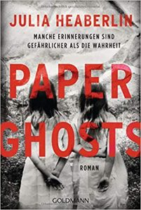 Julia Heaberlin Paper Ghosts