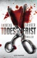 Todesfrist von Andreas Gruber