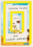 Thomas Pierce Die Leben danach