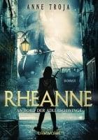 Anne Troja Rheanne - An Bord der Adlerschwinge