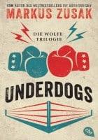 Markus Zusak Underdogs