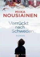 Miika Nousiainen: Verrückt nach Schweden
