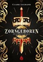 Claire Legrand Zorngeboren - Empirium-Trilogie (Bd. 1)