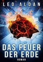 Leo Aldan Das Feuer der Erde