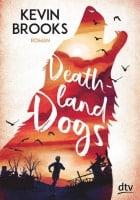Kevin Brooks Deathland Dogs