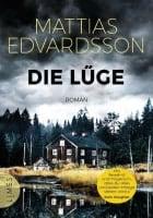 Mattias Edvardsson Die Lüge