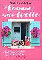 Steffi Hochfellner Komme was Wolle
