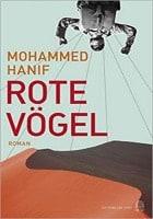 Mohammed Hanif Rote Vögel