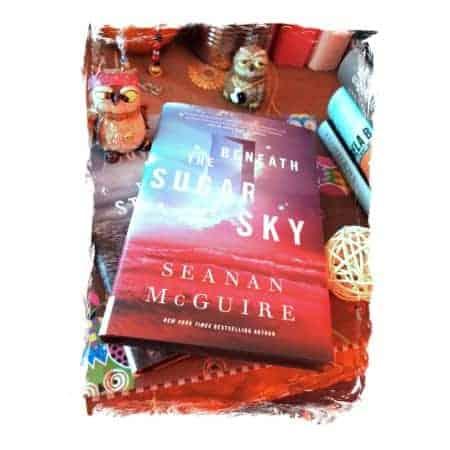 Seanan McGuire Beneath the Sugar Sky