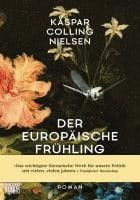 Kaspar Colling Nielsen: Der europäische Frühling