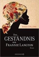Sara Collins: Das Geständnis der Frannie Langton