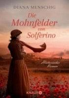 Diana Menschig: Die Mohnfelder von Solferino