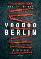 Peter Gallert, Jörg Reiter: Voodoo Berlin