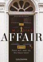 M. J. Dias Affair. Pass auf, wen du ins Haus lässt