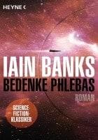 Iain Banks Bedenke Phlebas