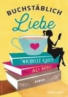 Ali Berg, Michelle Kalus Buchstäblich Liebe