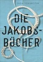Olga Tokarczuk Die Jakobsbücher