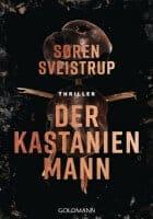 Søren Sveistrup Der Kastanienmann