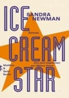 Sandra Newman Ice Cream Star