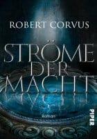 Robert Corvus Ströme der Macht